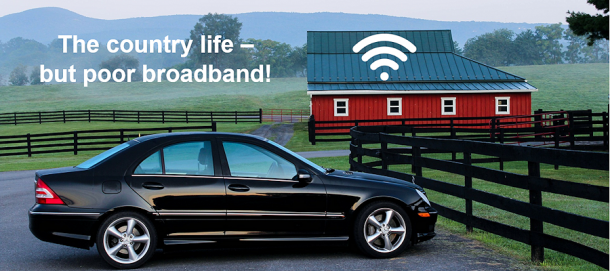 The country life – but poor broadband!